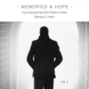 Memories & Hope … Bernard O'Hehir